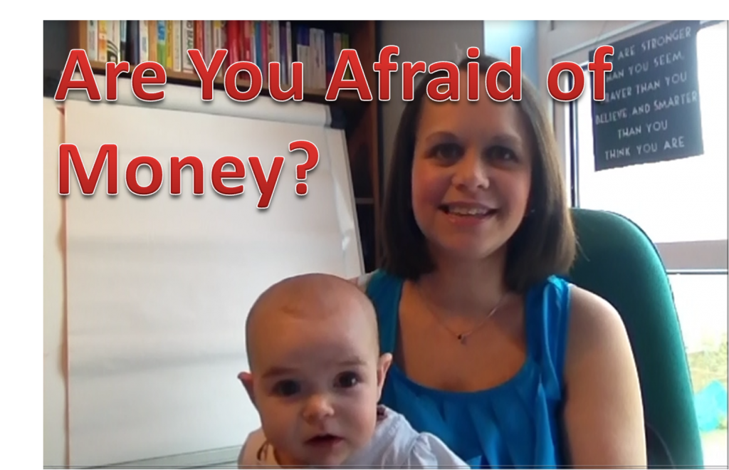Are You Afraid of Money?