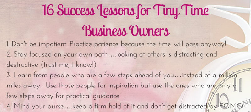 16 Success Lessons for a Tiny Time Business Owner