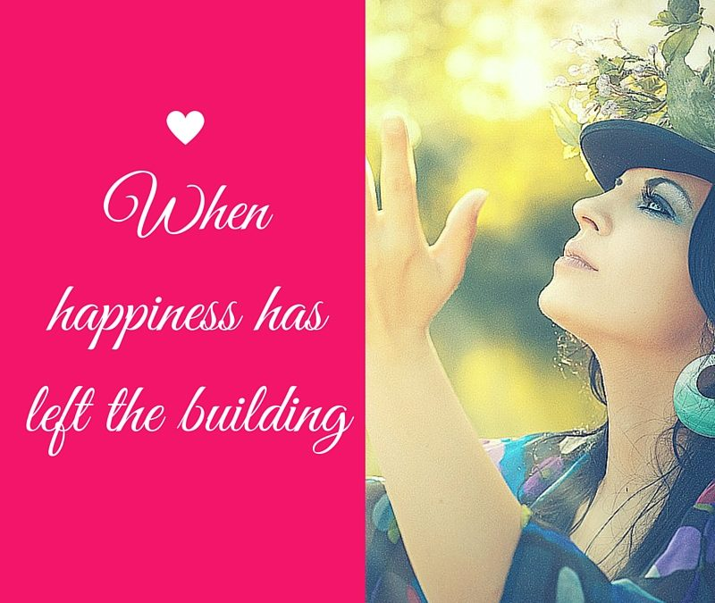 When Happiness Has Left The Building