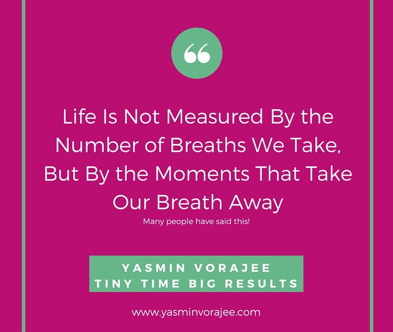 The Meaning Of Life Yasmin Vorajee Time Management Expert Uk