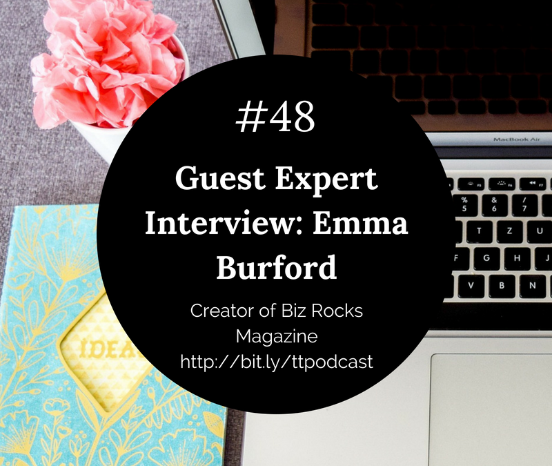 #48: Guest Expert Interview, Emma Burford