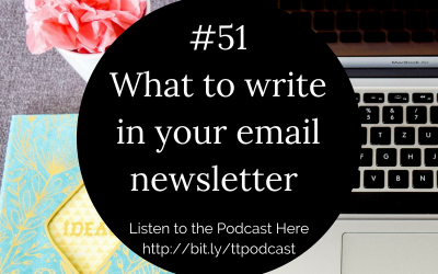 #51: What To Write In Your Email Newsletter