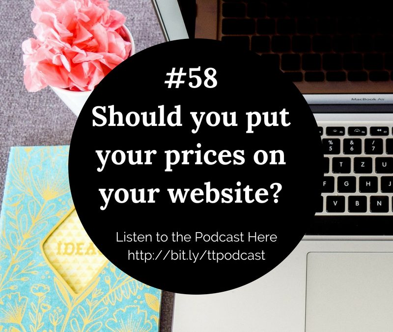 #58: Should you put your prices up on your website?
