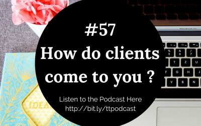 #57: How Do Clients Come To You?